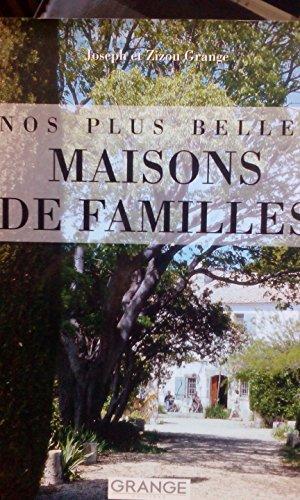 Nos Plus Belles Maisons de Familles. Unsere: Joseph, et Zizou