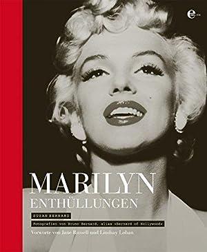Marilyn - Enthüllungen. von. Bilddokumente von Bruno: Bernard, Susan, Bruno