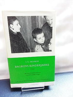 Bagrovs Kinderjahre. Roman Aus dem Russ. übers.: Aksakov, Sergej T.: