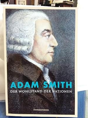 Untersuchung über das Wesen und die Ursachen: Smith, Adam: