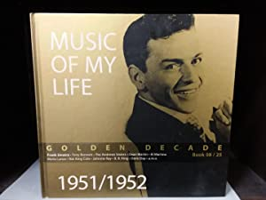 Music Of My Life Book 08 / 25. Golden Decarde 1951/1952. Zweisprachig. Deutsch u. Englisch. Mit 4...
