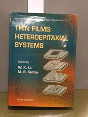 Thin Films: Heteroepitaxial Systmes: Heteroepitaxial Systems (Series on Directions in Condensed M...