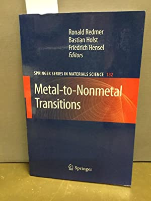 Metal-to-nonmetal transitions. Springer series in materials science ; 132