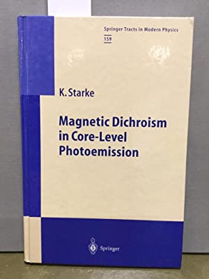 Magnetic dichroism in core level photoemission. Springer tracts in modern physics ; Vol. 159