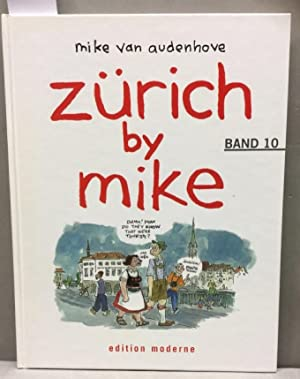Zürich by Mike / Zürich by Mike 10.