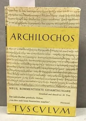Archilochos. Griechisch und deutsch Tusculum-Bücherei Hrsg. von: Treu, Max: