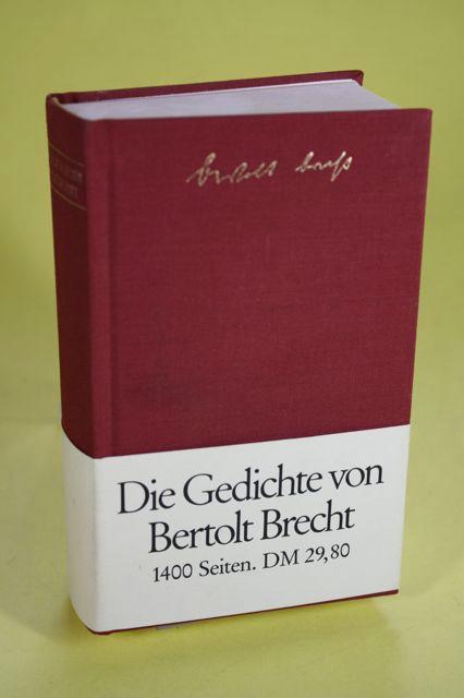 Die Gedichte von Bertold Brecht in einem Band - Hauptmann, Elisabeth (HRSG) / Suhrkamp (HRSG) / Brecht, Bertolt