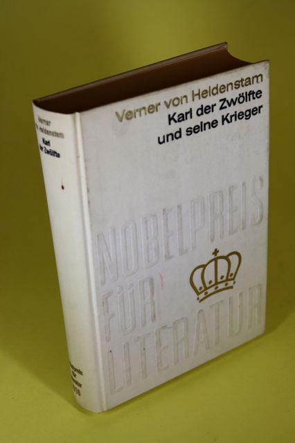 Karl der Zwölfte und seine Krieger -: Heidenstam, Verner von