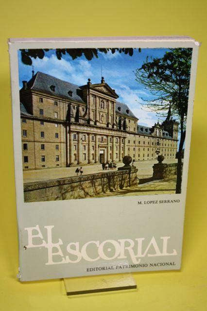 El Escorial - The monastery and the: Lopez Serrano, Matilde