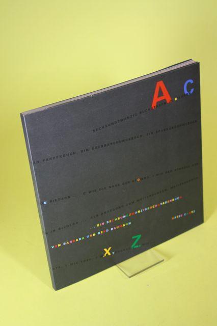 Ein Sechsundzwanzigbuchstabenbuch: Baumann, Barbara und