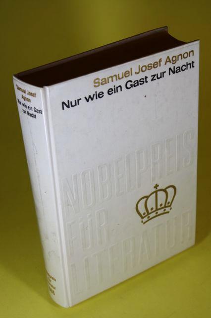Nur wie ein Gast zur Nacht -: Agnon, Samuel Josef