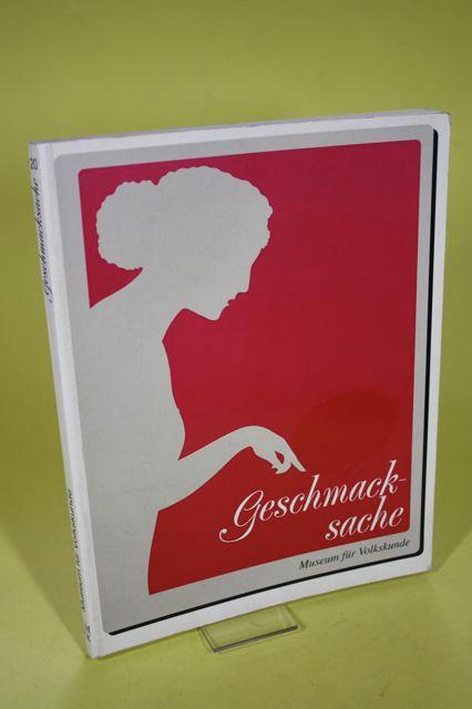 Geschmacksache / Kochbücher aus dem Museum für: Verk, Sabine