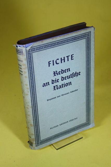 Reden an die deutsche Nation: Fichte, Johann Gottlieb