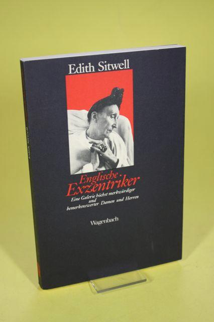 0d2cbfa1cfb20b Englische Exzentriker - Eine Galerie höchst merkwürdiger  Sitwell