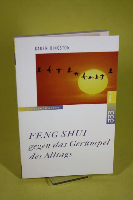 Feng Shui gegen das Gerümpel des Alltags: Kingston, Karen