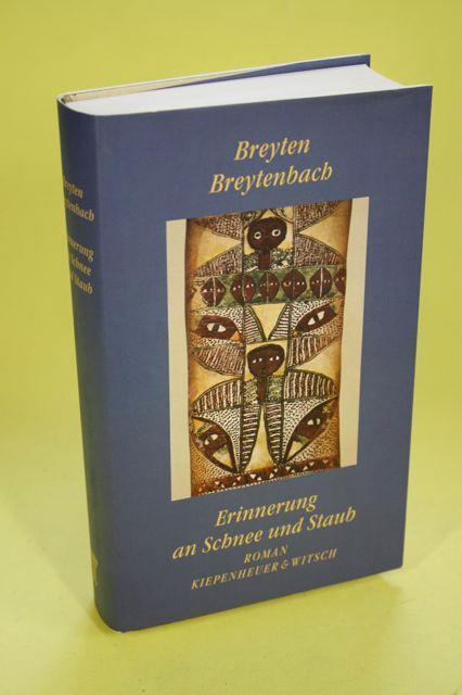 Erinnerung an SChnee und Staub - Roman - Breytenbach, Breyten