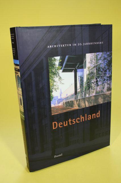 Deutschland - Architektur im 20. Jahrhundert: Schneider, Romana (Hrsg.)