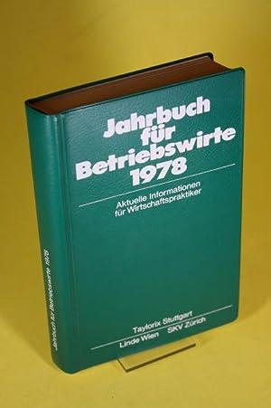 Jahrbuch für Betriebswirte 1978 - Aktuelle Informationen: Kresse, Dr. Werner