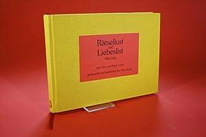 Rätsellust und Liebeslist - Märchen zum Vor- und Nach-Lesen: Tscholl, Karin (Frau Wolle)