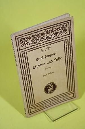 Etienne und Luise - Novelle - Neue Fassung - Mit einem autobiographischen Nachwort - signiert: ...