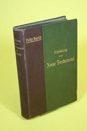 Einleitung in das Neue Testament: Barth, Fritz D.