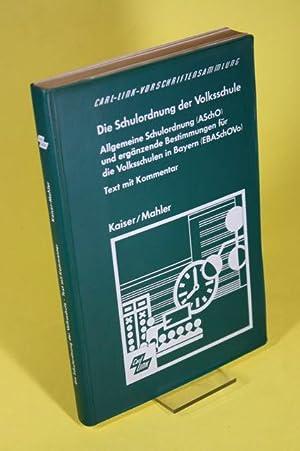 Carl-Link-Fachschriftensammlung - Die Schulordnung der Volksschule -: Mahler, Gerhart /