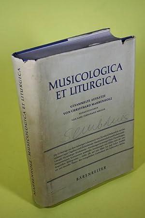 Musicologica et Liturgica - Gesammelte Aufsätze von Christhard Mahrenholz: Mahrenholz, ...