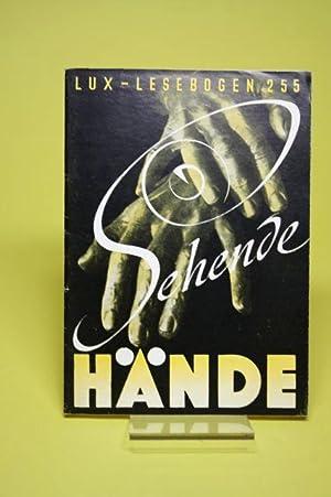 Sehende Hände (Lux-Lesebogen 255) - Der sechzehnjährige: Vethake, Kurt
