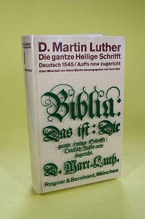Die gantze Heilige Schrifft Deudsch. (Band I. und II. + Anhang) - Wittenberg 1545.: Luther, Martin ...