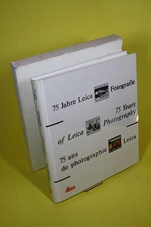 75 Jahre Leica Fotografie: Leica Camera Gruppe (Hrsg.)