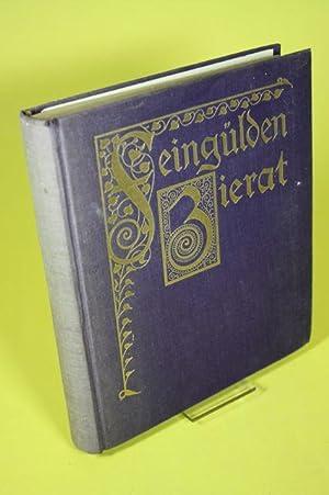 Feingülden Zierat - Eine Auswahl deutscher Gedichte: M�ller, Paul / Telschow, Margarete