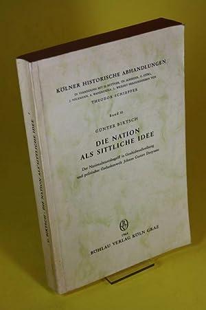 Die Nation als Sittliche Idee - Kölner historische Abhandlungen, Band 10: Birtsch, Günter