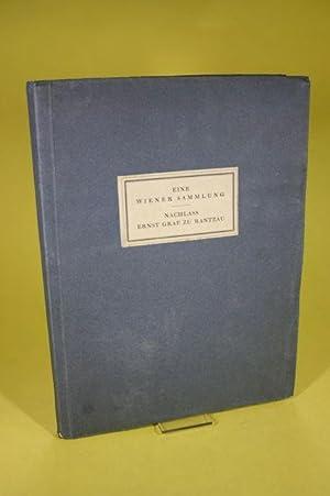 Eine Wiener Sammlung - Nachlass Ernst Graf zu Rantzau - Katalog Nr. XII (Versteigerungskatalog) - ...
