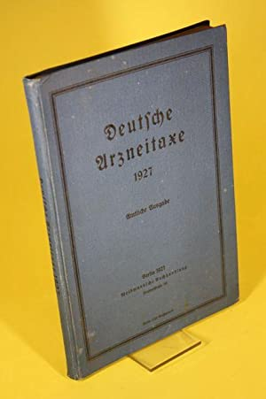 Deutsche Arzneitaxe 1927 - Amtliche Ausgabe: o.A
