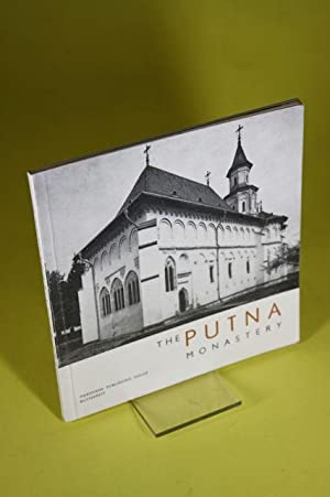 The Putna Monastery - Second edition: Constantinescu, N.