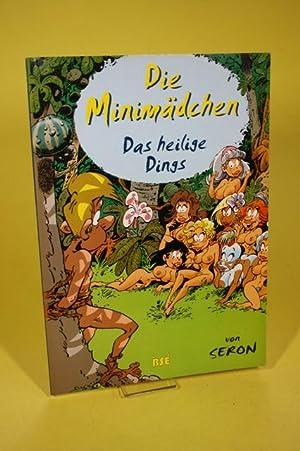 Die Minimädchen - Das heilige Dings: Seron / P