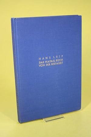 Das Hapag-Buch von der Seefahrt: Leip, Hans (Hrsg.)