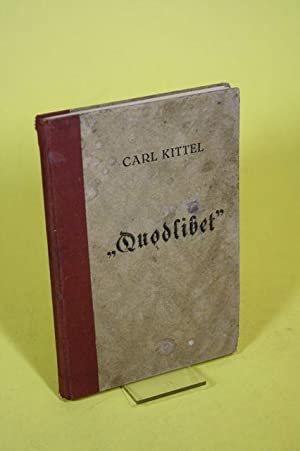 Quodlibet: Kittel, Carl
