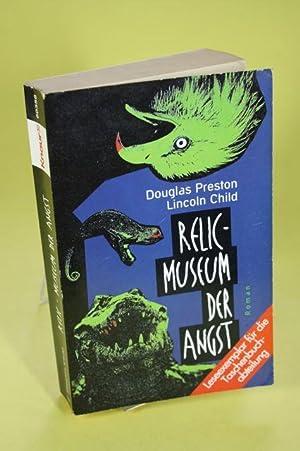 Relic-Museum der Angst - Roman / Knaur: Preston, Douglas J.