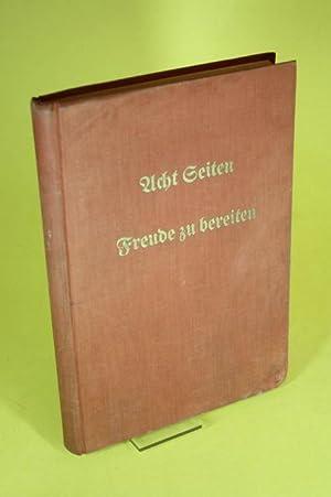 Acht Seiten / Freude zu bereiten (Heft 1-50) - Vierteljährliche Geschichtenfolgen zur ...