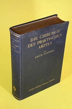 Die Chirurgie des praktischen Arztes: Sonntag, Prof. Dr. Erich