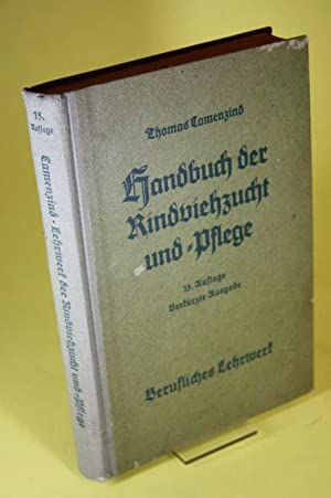 Handbuch der Rinderviehzucht und Pflege - Verkürzte Ausgabe: Camenzind, Thomas