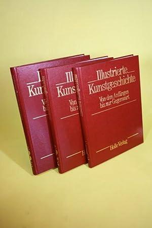 Illustrierte Kunstgeschichte (Band 1-3) - Von den Anfängen bis zur Gegenwart (3 Bände): ...