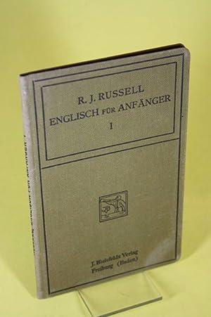 Englisch für Anfänger - Erster Teil: Russell, R. J.