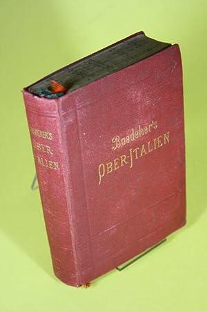 Ober-Italien - Handbuch für Reisende (Erster Teil): Ober-Italien, Lugurien, das nördliche...