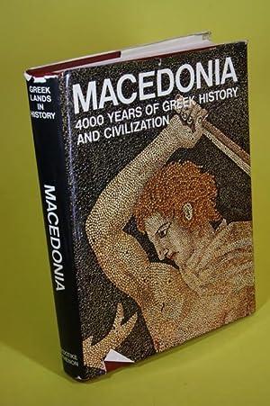 Macedonia - 4000 years of greek history: Sakellariou, M. B.
