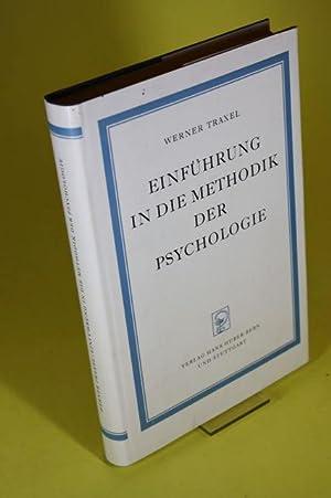 Einführung in die Methodik der Psychologie (signiert): Traxel, Dr. Werner