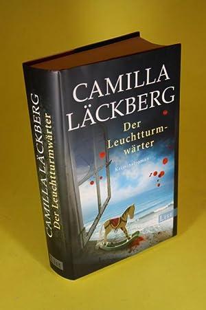 Der Leuchtturmwärter - Kriminalroman: Läckberg, Camilla Frey,