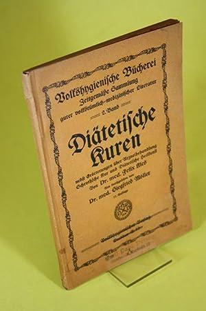 Diätetische Kuren nebst Erörterungen über Arzneibehandlung, Schrothsche Kur, Di&auml...