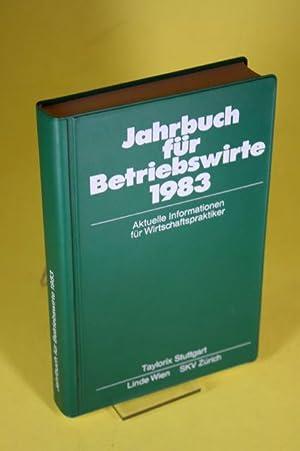 Jahrbuch für Betriebswirte 1983 - Aktuelle Informationen: Kresse, Dr. Werner